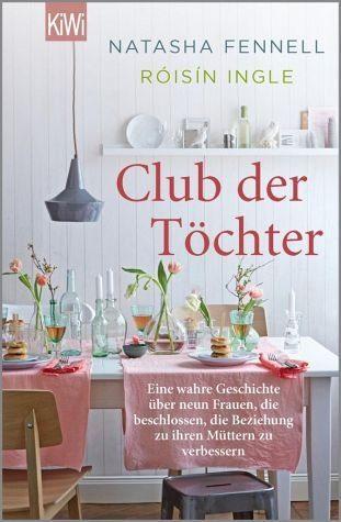 Broschiertes Buch »Club der Töchter«