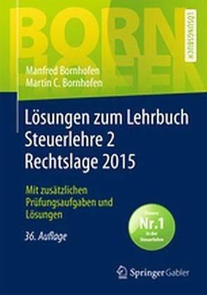 Broschiertes Buch »Lösungen zum Lehrbuch Steuerlehre 2 Rechtslage...«