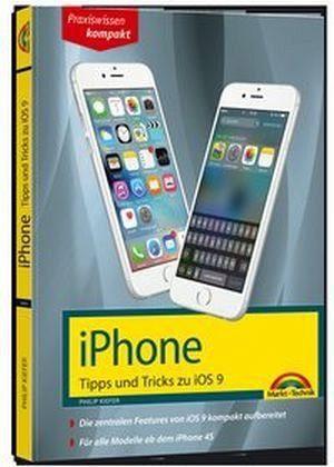 Broschiertes Buch »iPhone Tipps und Tricks zu iOS 9 - aktuell zu...«