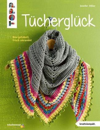 Broschiertes Buch »Tücherglück (kreativ.kompakt.)«