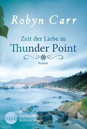 Broschiertes Buch »Zeit der Liebe in Thunder Point / Thunder...«
