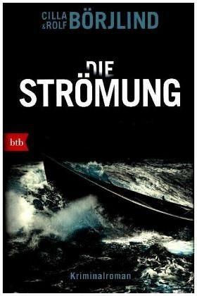 Gebundenes Buch »Die Strömung / Olivia Rönning & Tom Stilton Bd.3«