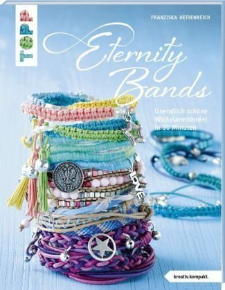 Broschiertes Buch »Eternity Bands (kreativ.kompakt.)«