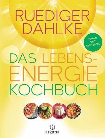 Gebundenes Buch »Das Lebensenergie-Kochbuch«