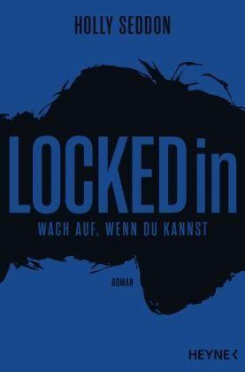 Broschiertes Buch »Locked in«