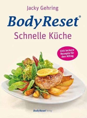 Gebundenes Buch »BodyReset - Schnelle Küche«