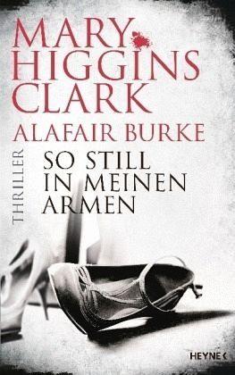 Gebundenes Buch »So still in meinen Armen / Laurie Moran Bd.2«