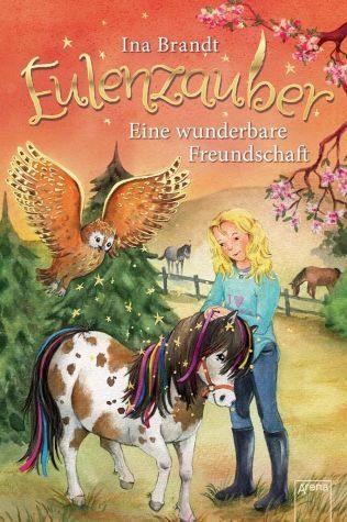Gebundenes Buch »Eine wunderbare Freundschaft / Eulenzauber Bd.3«