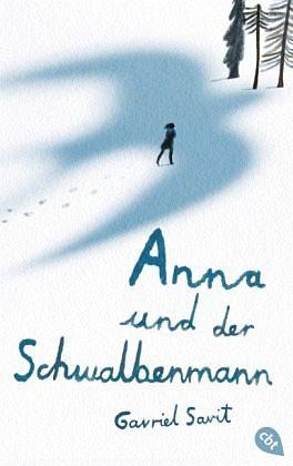 Gebundenes Buch »Anna und der Schwalbenmann«