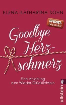Broschiertes Buch »Goodbye Herzschmerz«