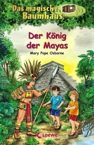 Gebundenes Buch »Der König der Mayas / Das magische Baumhaus Bd.51«