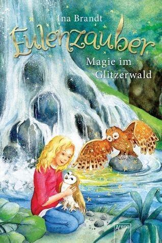 Gebundenes Buch »Magie im Glitzerwald / Eulenzauber Bd.4«