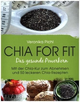 Broschiertes Buch »Chia for fit«