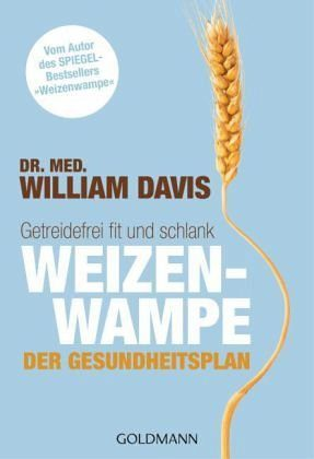 Broschiertes Buch »Weizenwampe - Der Gesundheitsplan«
