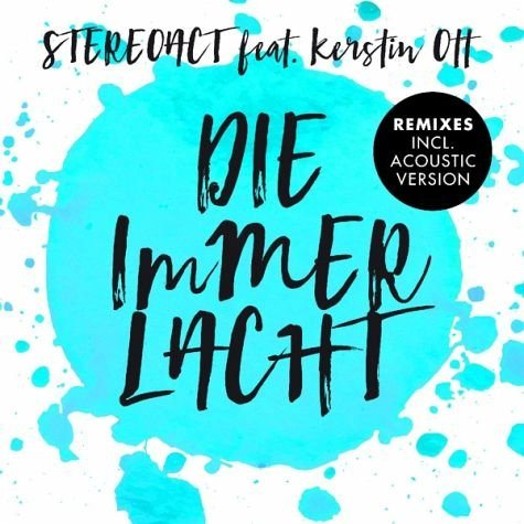Maxi-CD »Stereoact Feat. Ott,Kerstin: Die Immer Lacht...«