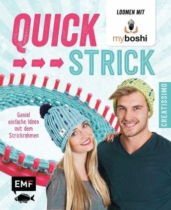 Gebundenes Buch »Quick-Strick - Loomen mit MyBoshi«