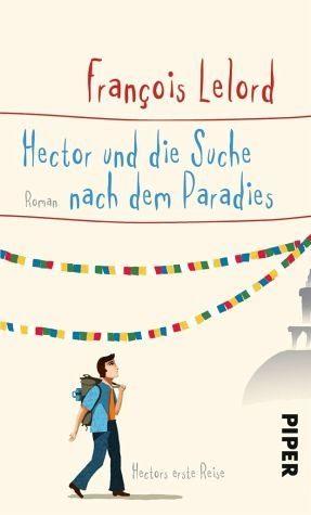 Gebundenes Buch »Hector und die Suche nach dem Paradies«