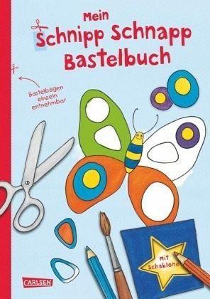 Broschiertes Buch »Mein Schnipp Schnapp Bastelbuch«