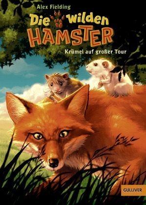 Gebundenes Buch »Krümel auf großer Tour / Die wilden Hamster Bd.1«