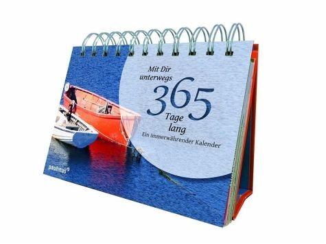 Kalender »Mit Dir unterwegs - 365 Tage lang«