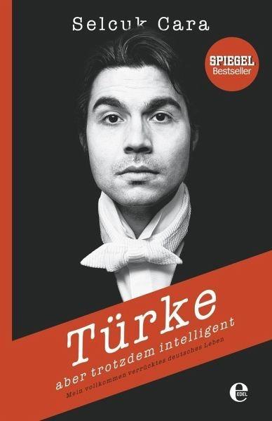 Gebundenes Buch »Türke - Aber trotzdem intelligent«
