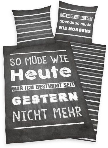 Jugendbettwäsche »Müde«, Herding Young Collection, mit Spruch