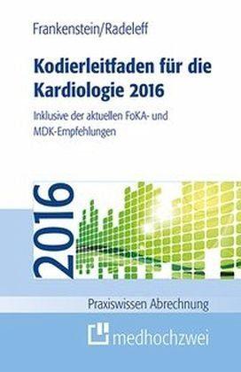 Broschiertes Buch »Kodierleitfaden für die Kardiologie 2016«