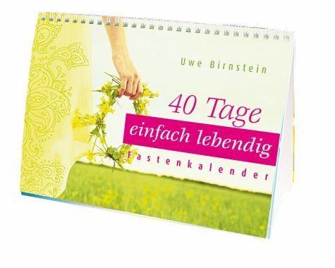Kalender »40 Tage einfach lebendig«