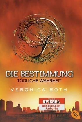 Broschiertes Buch »Tödliche Wahrheit / Die Bestimmung Trilogie Bd.2«