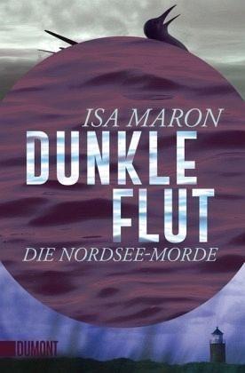 Broschiertes Buch »Dunkle Flut / Nordsee-Morde Bd.1«