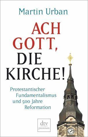 Broschiertes Buch »Ach Gott, die Kirche!«