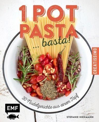 Gebundenes Buch »One Pot Pasta ... basta!«