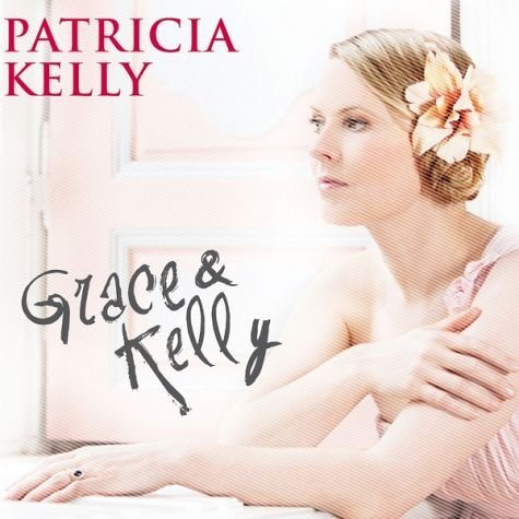 Audio CD »Patricia Kelly: Grace & Kelly (Ltd.Digi...«