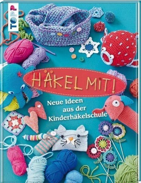 Gebundenes Buch »Häkel mit!«
