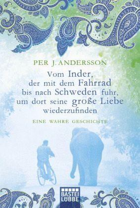 Broschiertes Buch »Vom Inder, der mit dem Fahrrad bis nach...«