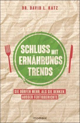 Broschiertes Buch »Schluss mit Ernährungstrends«