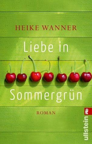 Broschiertes Buch »Liebe in Sommergrün«