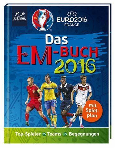Gebundenes Buch »UEFA EURO 2016(TM) - EM 2016: Das offizielle...«