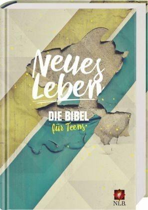 Gebundenes Buch »Neues Leben. Die Bibel für Teens«