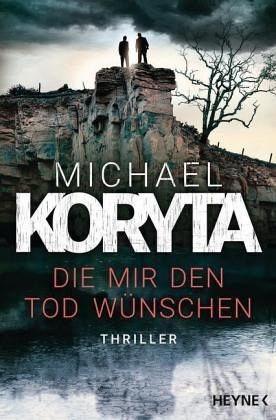 Broschiertes Buch »Die mir den Tod wünschen«