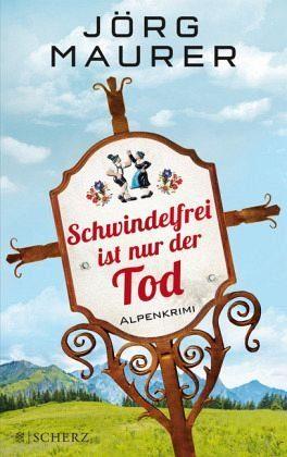 Gebundenes Buch »Schwindelfrei ist nur der Tod / Kommissar...«