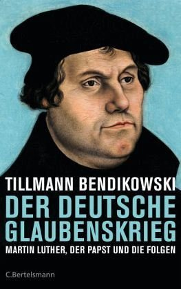 Gebundenes Buch »Der deutsche Glaubenskrieg«