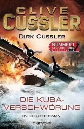 Broschiertes Buch »Die Kuba-Verschwörung / Dirk Pitt Bd.23«