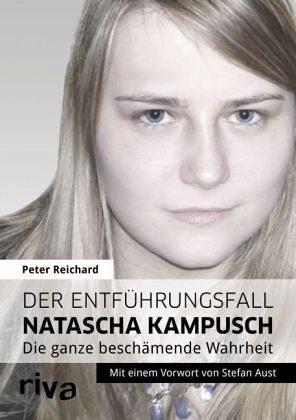 Gebundenes Buch »Der Entführungsfall Natascha Kampusch«