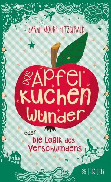 Gebundenes Buch »Das Apfelkuchenwunder oder Die Logik des...«