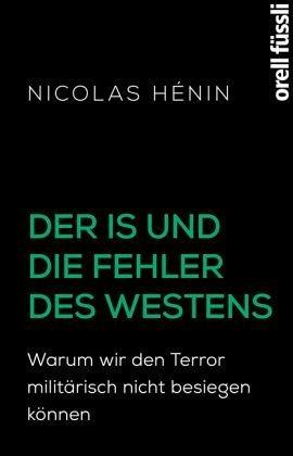 Broschiertes Buch »Der IS und die Fehler des Westens«