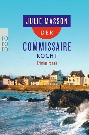 Broschiertes Buch »Der Commissaire kocht«