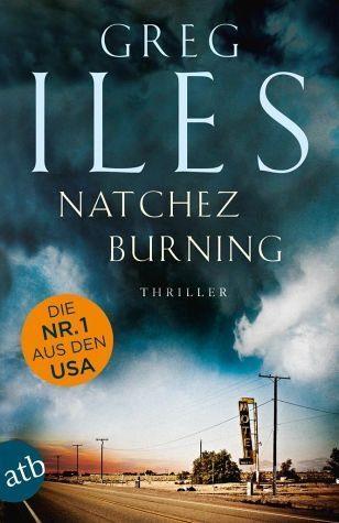 Broschiertes Buch »Natchez Burning / Penn Cage Bd.4«