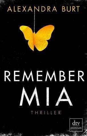 Broschiertes Buch »Remember Mia Thriller«