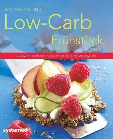 Broschiertes Buch »Low-Carb-Frühstück«